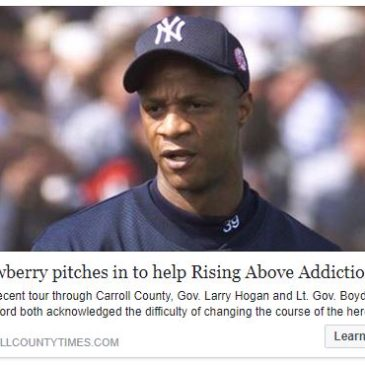 Darryl Strawberry pitches in to help Rising Above Addiction!